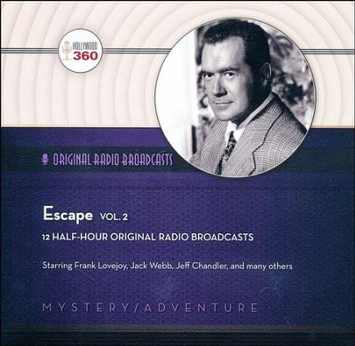 Escape, Volume 2 - Original Radio Broadcasts on CD  -     By: Black Eye Entertainment