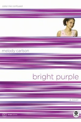 Bright Purple: Color Me Confused - eBook  -     By: Melody Carlson