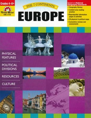 The Seven Continents: Europe, Grades 4-6+   -