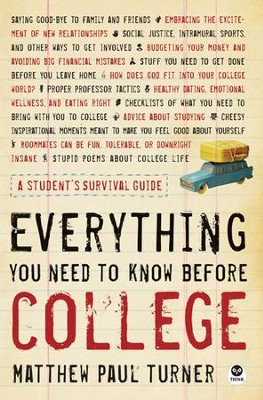 Everything You Need to Know Before College: A Student's Survival Guide - eBook  -     By: Matthew Paul Turner