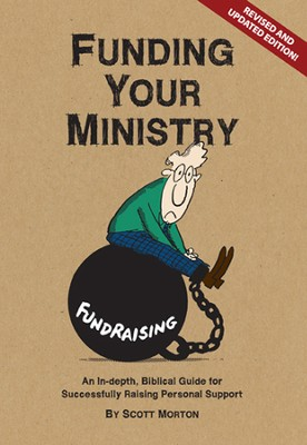 Funding Your Ministry - eBook  -     By: Scott Morton