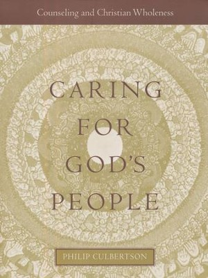 Caring for God's People Wholeness  -     By: Philip L. Culbertson