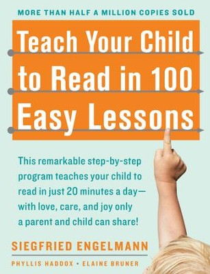 Teach Your Child to Read in 100 Easy Lessons   -     By: Siegfried Engelmann, Phyllis Haddox, Elaine Bruner