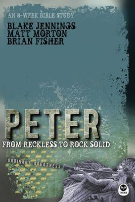 Peter: From Reckless to Rock Solid - eBook  -     By: Matt Morton, Brian Fisher, Blake Jennings