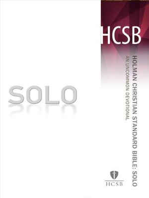 SOLO HCSB: An Uncommon Devotional - eBook  -     By: Broadman Holman