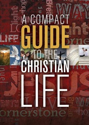 A Compact Guide to the Christian Life - eBook  -     By: The Navigators