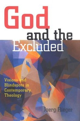 God and The Excluded   -     By: Joerg Rieger