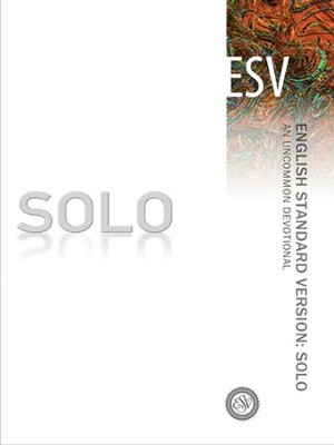 SOLO ESV: An Uncommon Devotional - eBook  -