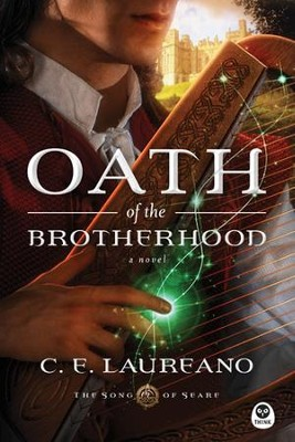 Oath of the Brotherhood: A Novel - eBook  -     By: C.E. Laureano