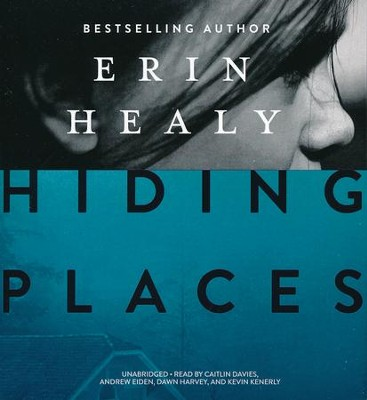 Hiding Places - unabridged audio book on CD  -     Narrated By: Caitlin Davies, Andrew Eiden     By: Erin Healy