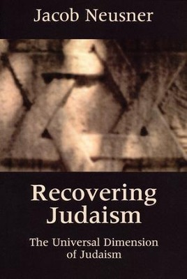 Recovering Judaism    -     By: Jacob Neusner
