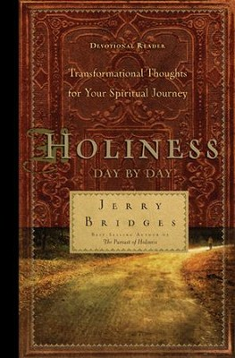 Holiness Day by Day: Transformational Thoughts for Your Spiritual Journey - eBook  -     By: Jerry Bridges
