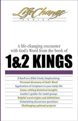 1 and 2 Kings, LifeChange Bible Study - eBook   -     By: The Navigators