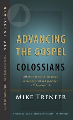 Advancing the Gospel: Colossians - eBook  -     By: Mike Treneer