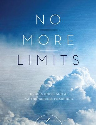 No More Limits Study Notes  -     By: Gloria Copeland
