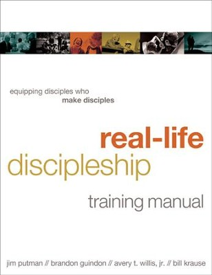 Real-Life Discipleship Training Manual: Equipping Disciples Who Make Disciples - eBook  -     By: Jim Putman, Brandon Guindon, Avery Willis