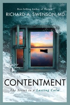 Contentment: The Secret to a Lasting Calm - eBook  -     By: Richard A. Swenson M.D.