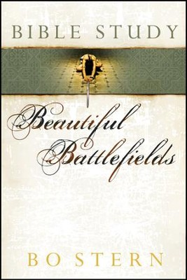 Beautiful Battlefields Bible Study - eBook  -     By: Bo Stern