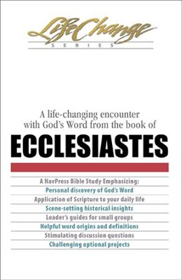 Ecclesiastes, LifeChange Bible Study - eBook   -