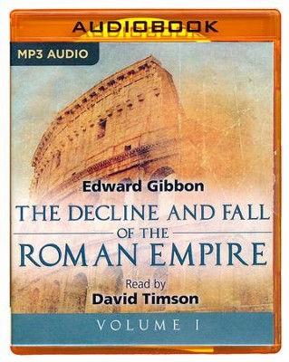 The Decline and Fall of the Roman Empire, Volume I - unabridged audio book on MP3-CD  -     Narrated By: David Timson     Edited By: Sarah Butcher     By: Edward Gibbon