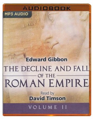 The Decline and Fall of the Roman Empire, Volume II - unabridged audio book on MP3-CD  -     Narrated By: David Timson     By: Edward Gibbon