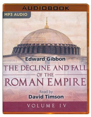 The Decline and Fall of the Roman Empire, Volume IV - unabridged audio book on MP3-CD  -     Narrated By: David Timson     Edited By: Sarah Butcher     By: Edward Gibbon