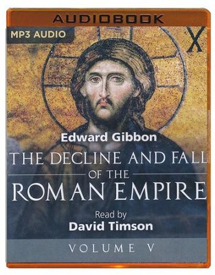 The Decline and Fall of the Roman Empire, Volume V - unabridged audio book on MP3-CD  -     Narrated By: David Timson     Edited By: Sarah Butcher     By: Edward Gibbon