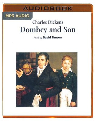 Dombey and Son - unabridged audio book on MP3-CD  -     Narrated By: David Timson     Edited By: Malcolm Blackmoor     By: Charles Dickens