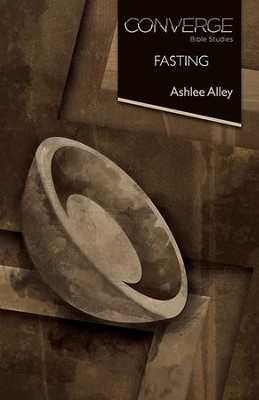 Fasting - eBook  -     By: Ashlee Alley