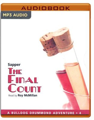 #4: The Final Count - unabridged audio book on MP3-CD  -     Narrated By: Roy McMillan     By: Sapper