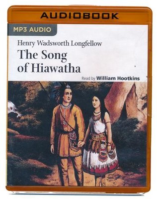 Hiawatha - unabridged audio book on MP3-CD  -     Narrated By: William Hootkins     By: Henry Wadsworth Longfellow