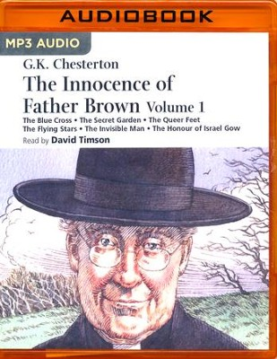 The Innocence of Father Brown - Volume 1 - unabridged audio book on MP3-CD  -     Narrated By: David Timson     By: G.K. Chesterton