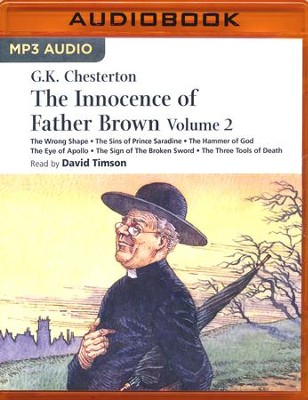 The Innocence of Father Brown - Volume 2 - unabridged audio book on MP3-CD  -     Narrated By: David Timson     Edited By: JD Evans     By: G.K. Chesterton