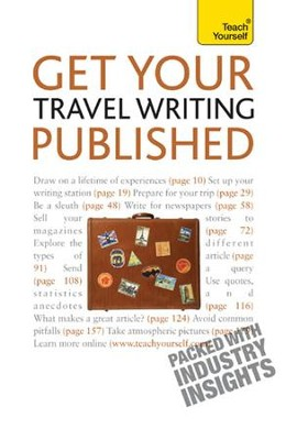 Get Your Travel Writing Published: Teach Yourself / Digital original - eBook  -     By: Cynthia Dial