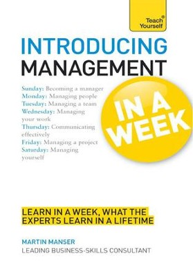 Introducing Management in a Week: Teach Yourself / Digital original - eBook  -     By: Martin Manser