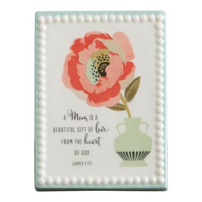 A Mom is a Beautiful Gift of Love Plaque  -
