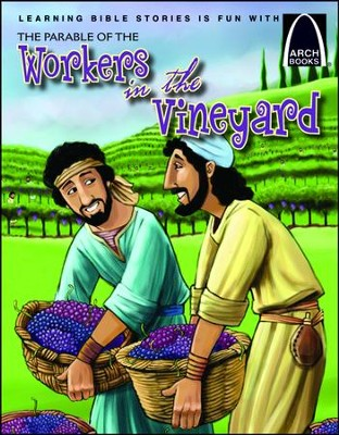 The Parable of the Workers in the Vineyard  -     By: Jonathan Schkade