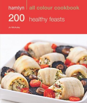200 Healthy Feasts / Digital original - eBook  -     By: Jo McAuley