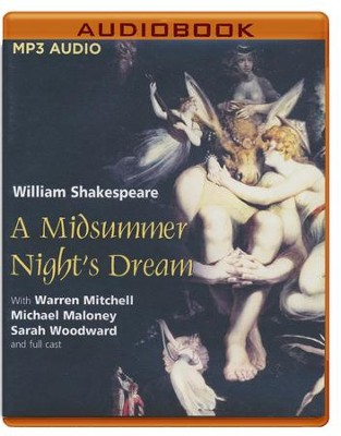 A Midsummer Night's Dream - unabridged audio book on MP3-CD  -     Narrated By: Full Cast     Edited By: Simon Weir     By: William Shakespeare