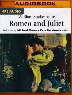 Romeo and Juliet - unabridged audio book on MP3-CD  -     Narrated By: Kate Beckinsale, Full Cast     By: William Shakespeare