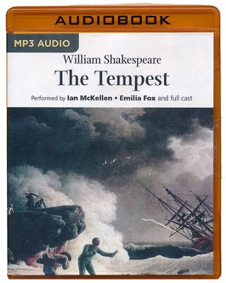The Tempest - unabridged audio book on MP3-CD  -     Narrated By: Emilia Fox, Full Cast     By: William Shakespeare