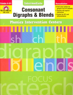 Phonics Intervention Centers: Consonant Digraphs and Blends, Grades 4-6+  -