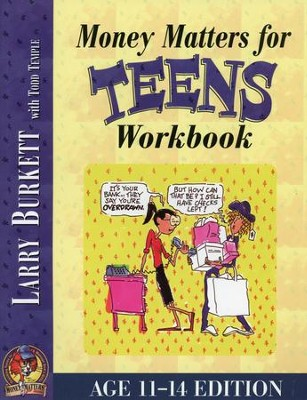Money Matters Workbook for Teens--Ages 11 to 14   -     By: Larry Burkett, Todd Temple