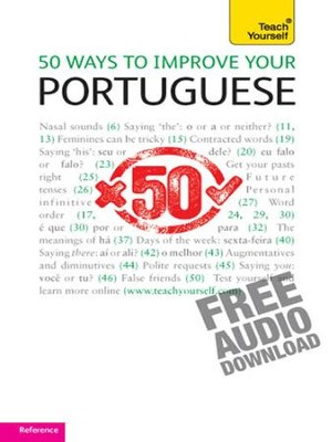 50 Ways to Improve your Portuguese: Teach Yourself / Digital original - eBook  -     By: Helena Tostevin, Manuela Cook