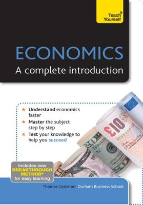 Economics - A Complete Introduction: Teach Yourself / Digital original - eBook  -     By: Thomas Coskeran