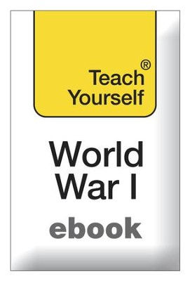 The First World War: Teach Yourself / Digital original - eBook  -     By: David Evans