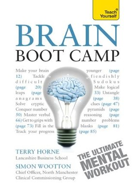 Brain Boot Camp: Teach Yourself / Digital original - eBook  -     By: Simon Wootton, Terry Horne