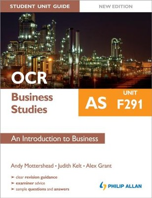 OCR AS Business Studies Student Unit Guide New Edition: Unit F291 An Introduction to Business / Digital original - eBook  -     By: Andy Mottershead, Judith Kelt