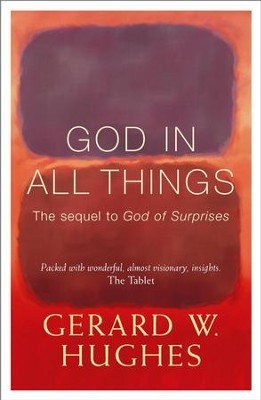 God in All Things / Digital original - eBook  -     By: Gerard Hughes