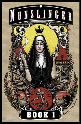 Nunslinger Book 1 / Digital original - eBook  -     By: Stark Holborn